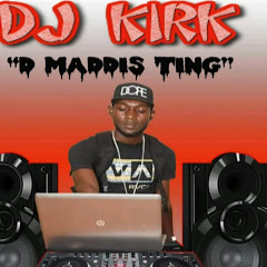 DJ KIRK D MADDIS TING