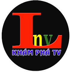 LNV - KHÁM PHÁ TV