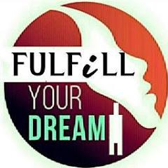Fulfil Your Dream