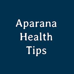 Aparna health tips