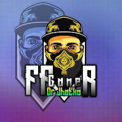 FF Gamer Dr. Jhatka