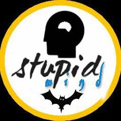 Stupid Mind