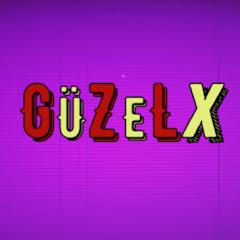 GÜZEL X