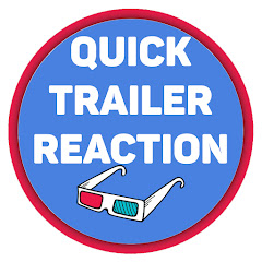 Quick Trailer Reaction