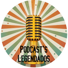 Podcasts Legendados
