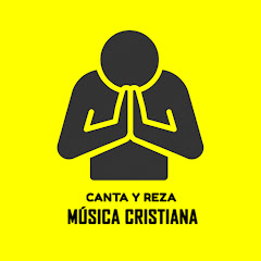 Canta y Reza - Música Cristiana