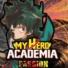 MY HERO ACADEMIA PASSION