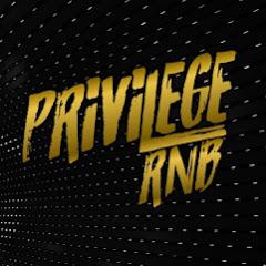 Privilege RnB