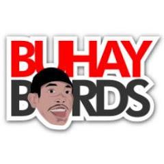 BUHAY BORDS