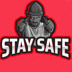 STAY SAFE YT