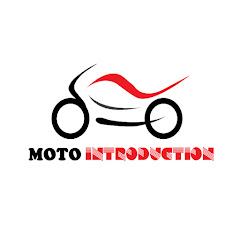 MOTO INTRODUCTION