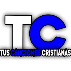 Tus Canciones Cristianas