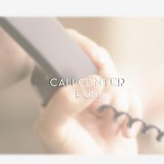 Callcenter Fun