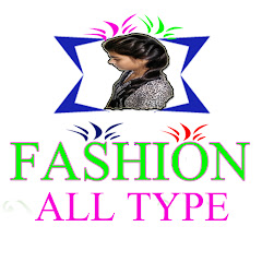 FASHION ALL TYPE