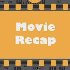 Movie Recap