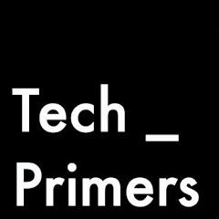 Tech Primers