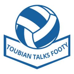 Toubian Talks Footy