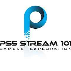 Ps5 Stream101