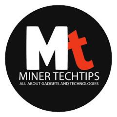 Miner TechTips