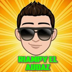 RIAMPY EL AUDAZ