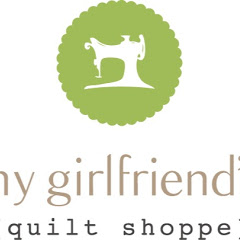 My Girlfriend's Quilt Shoppe