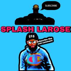 Splash LaRose