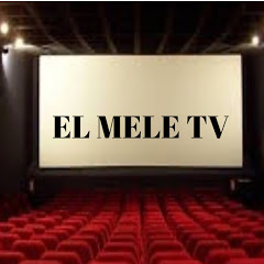 EL MELE TV