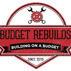 Budget Rebuilds