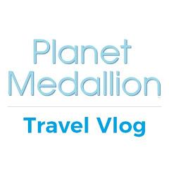 Planet Medallion Travel Vlog