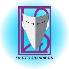 Light & Shadow HD