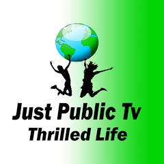 Just Public Tv Thrilled Life