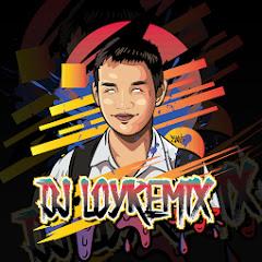 DJ LOY REMiX【OFFICIAL】