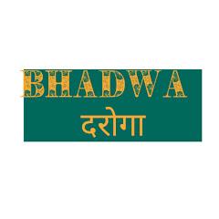 Bhadwa Daroga