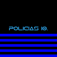 Policias 10
