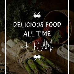 Deliciousfood_ all time with Pam