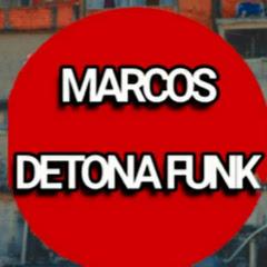 MARCOS DETONA FUNK
