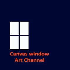 Canvas window Art Channel