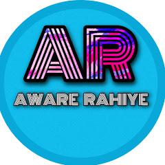 AWARE RAHIYE