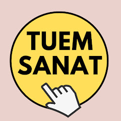 TUEM SANAT