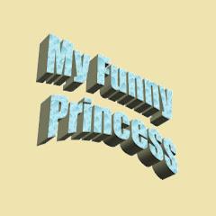 My Funny Princess