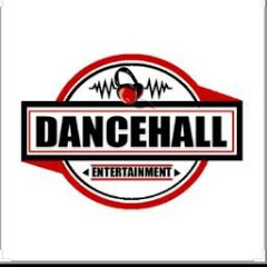 DANCEHALL ENTERTAINMENT