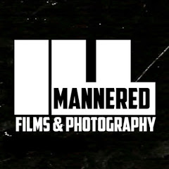 ILL Mannered Films