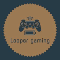 Looper gamingYT