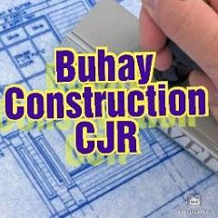 Buhay Construction CJR