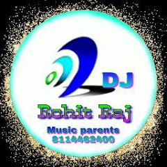 Dj song Remixer Rohit Raj N K T