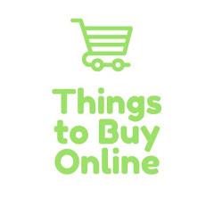 Things to Buy Online
