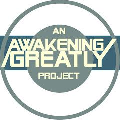 Awakening Greatly