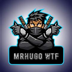 MrHugo WTF