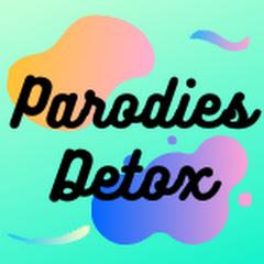 Parodies Detox