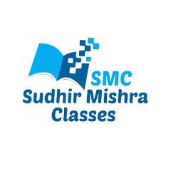 SudhirMishraClasses SMC